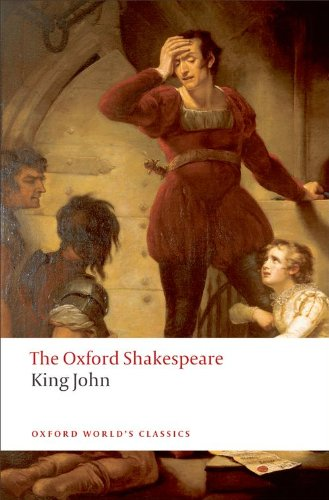 King John: The Oxford Shakespeare (Oxford World's Classics) - William Shakespeare