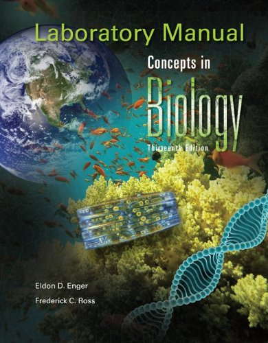 Laboratory Manual Concepts in Biology - Eldon Enger; Frederick Ross