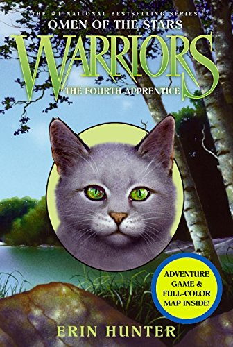 Warriors: Omen of the Stars #1: The Fourth Apprentice - Erin Hunter