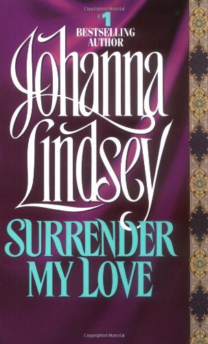 Surrender My Love - Johanna Lindsey