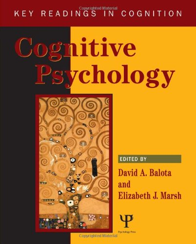 Cognitive Psychology: Key Readings (Key Readings In Cognition) - David Balota; Elizabeth Marsh