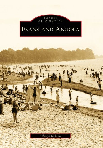 Evans and Angola (Images of America) - Cheryl Delano