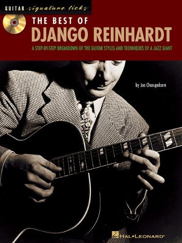The Best of Django Reinhardt: A Step-by-Step Breakdown of the Guitar Styles and Techniques of a Jazz Giant (Signature Licks Guitar) - Joe Charupakorn