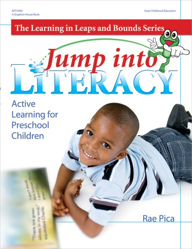 Jump into Literacy: Active Learning for Preschool Children - Rae Pica