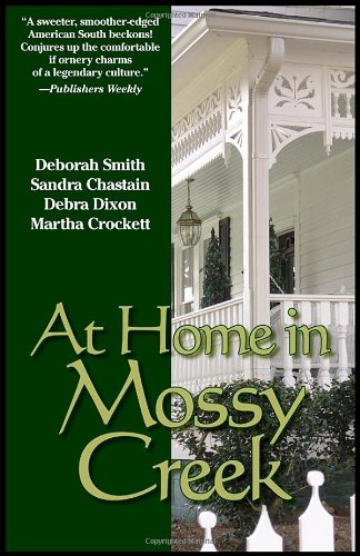 At Home In Mossy Creek (Mossy Creek Hometown) - Debra Leigh Smith; Sandra Chastain; Martha Shields; Maureen Hardegree; Sabrina Jeffries