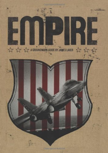 Empire (Groundwork Guides) - James Laxer