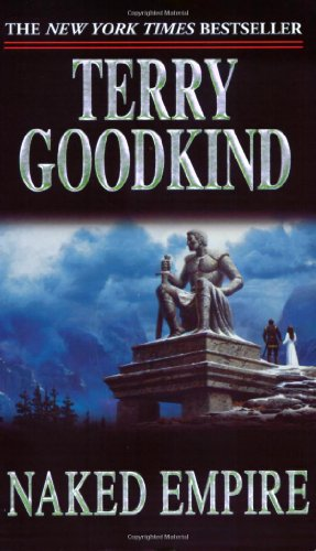Naked Empire (Sword of Truth) - Terry Goodkind