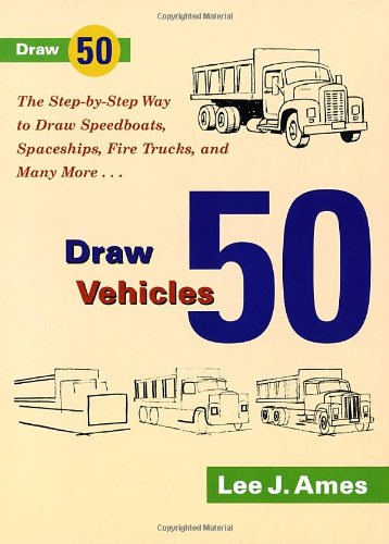 Draw 50 Vehicles - Lee J. Ames