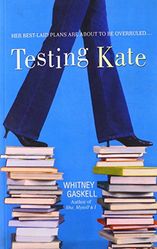 Testing Kate - Whitney Gaskell