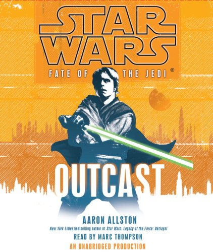 Star Wars: Fate of the Jedi: Outcast - Aaron Allston