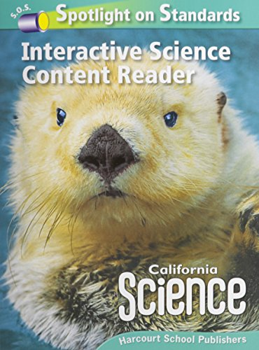 California Science Interactive Science Content Reader - HARCOURT SCHOOL PUBLISHERS