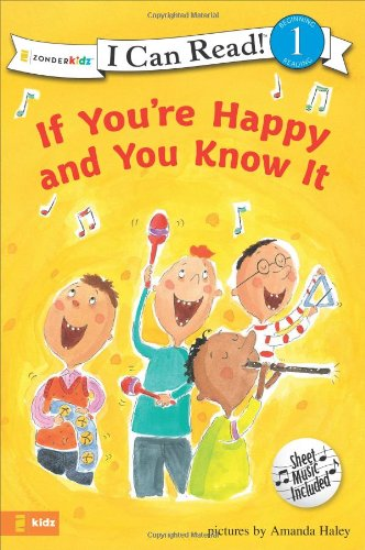 If You're Happy and You Know It (I Can Read! / Song Series) - Amanda Haley