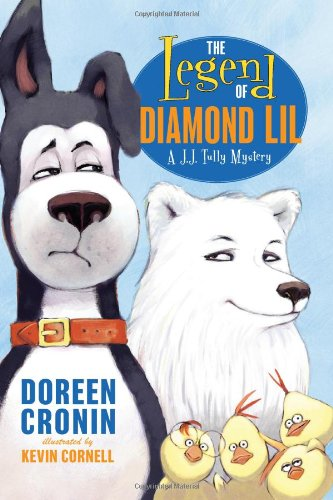 The Legend of Diamond Lil: A J.J. Tully Mystery (J. J. Tully Mysteries) - Doreen Cronin