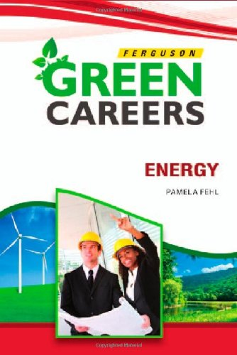 Energy (Green Careers) - Pamela Fehl
