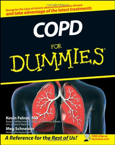COPD For Dummies - Kevin Felner MD, Meg Schneider
