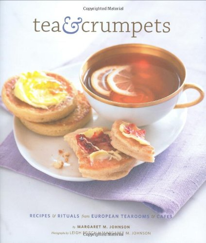 Tea and Crumpets - Margaret M. Johnson
