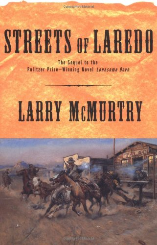 Streets Of Laredo : A Novel - Larry McMurtry