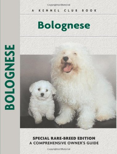 Bolognese (Comprehensive Owner's Guide) - Wolfgang Knorr