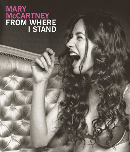 Mary McCartney: From Where I Stand - Mary McCartney