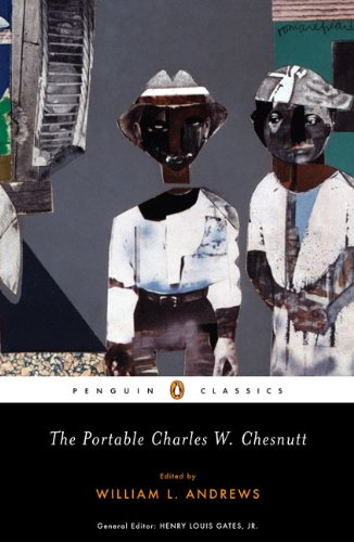 The Portable Charles W. Chesnutt (Penguin Classics) - Charles W. Chesnutt