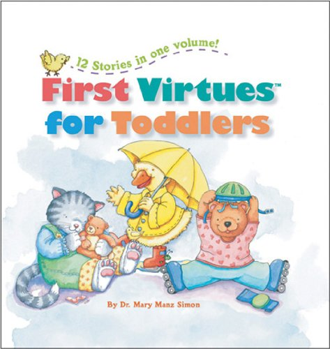 First Virtuesr for Toddlers - Mary Manz Simon
