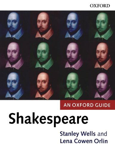 Shakespeare: An Oxford Guide - Stanley Wells; Lena Cowen Orlin