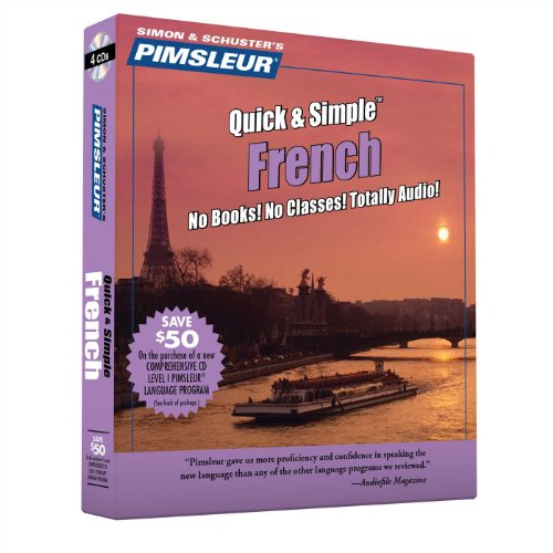 Pimsleur French Quick  &  Simple Course - Level 1 Lessons 1-8 CD: Learn to Speak and Understand French with Pimsleur Language Programs - Pimsleur
