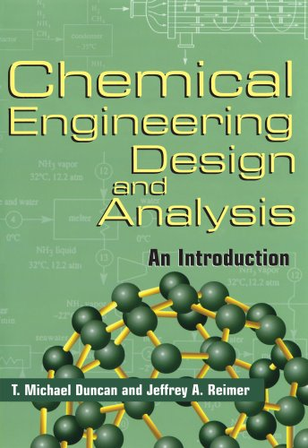 Chemical Engineering Design and Analysis: An Introduction (Cambridge Series in Chemical Engineering) - T. Michael Duncan; Jeffrey A. Reimer