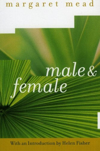 Male and Female - Margaret Mead