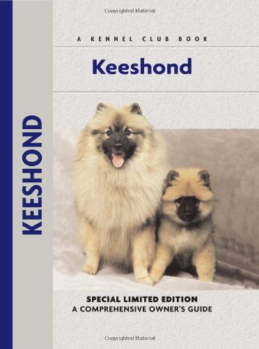 Keeshond: A Comprehensive Owner's Guide - J. Piet Hussel