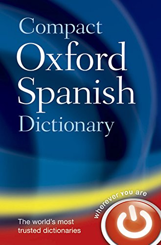 Compact Oxford Spanish Dictionary - Oxford Dictionaries