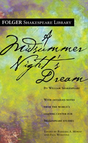 A Midsummer Night's Dream (Turtleback School  &  Library Binding Edition) (Folger Shakespeare Library) - William Shakespeare
