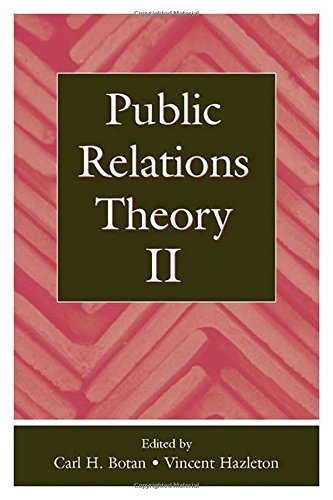 Public Relations Theory II (Routledge Communication Series) - Carl H. Botan; Vincent Hazleton