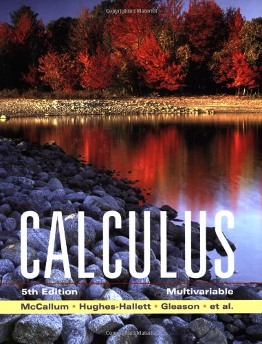 Calculus: Multivariable - William G. McCallum, Deborah Hughes-Hallett, Andrew M. Gleason, David O. Lomen, David Lovelock, Jeff Tecosky-F