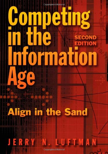Competing in the Information Age: Align in the Sand - Jerry N. Luftman