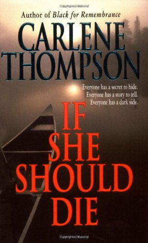 If She Should Die - Carlene Thompson