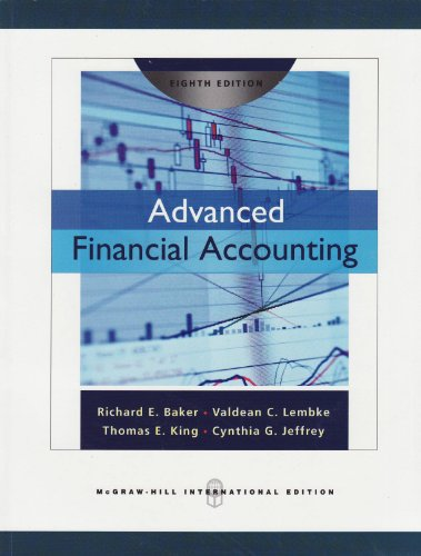 Advanced Financial Accounting - Richard E. Baker; Valdean C. Lembke; Thomas E. King; Cynthia Jeffrey