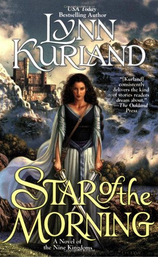 Star of the Morning (The Nine Kingdoms, Book 1) - Lynn Kurland