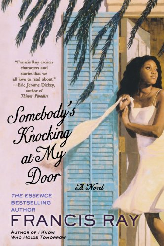Somebody's Knocking at My Door: A Novel - Francis Ray
