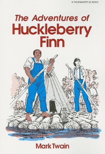 The Adventures of Huckleberry Finn (Pacemaker Classics) - FEARON