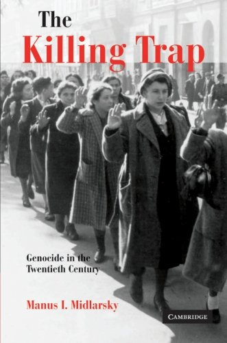 The Killing Trap: Genocide in the Twentieth Century - Manus I. Midlarsky