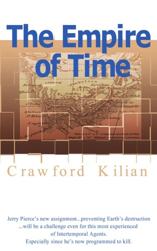 The Empire of Time (Chronoplane Wars Trilogy) - Crawford Kilian