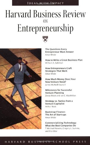 Harvard Business Review on Entrepreneurship (Harvard Business Review Paperback Series) - Amar Bhldt, William Sahlman, James Stancil, Arthur Rock, Michael Nevens, Gregory Summe