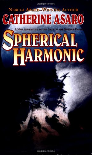 Spherical Harmonic (The Saga of the Skolian Empire) - Catherine Asaro