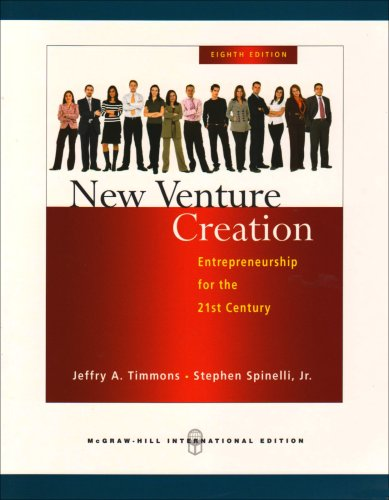 New Venture Creation: Entrepreneurship for the 21st Century. - Jeffry A. Timmons