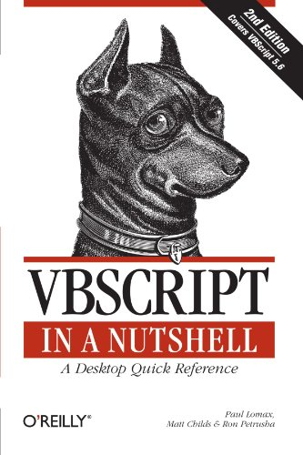 VBScript in a Nutshell, 2nd Edition - Paul Lomax, Matt Childs, Ron Petrusha