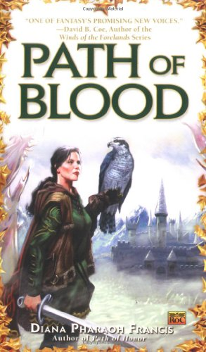Path of Blood (Path of Fate) - Diana Pharaoh Francis