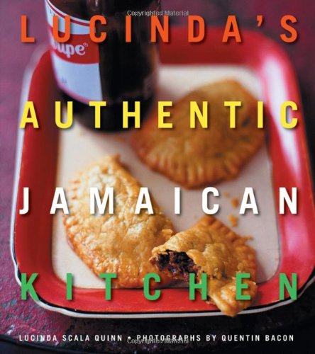 Lucinda's Authentic Jamaican Kitchen - Lucinda Scala Quinn; Quentin Bacon