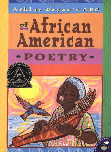 Ashley Bryan's ABC of African American Poetry - Ashley Bryan
