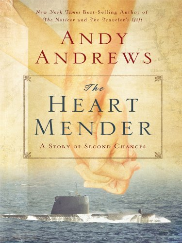 The Heart Mender: A Story of Second Chances (Thorndike Inspirational) - Andy Andrews